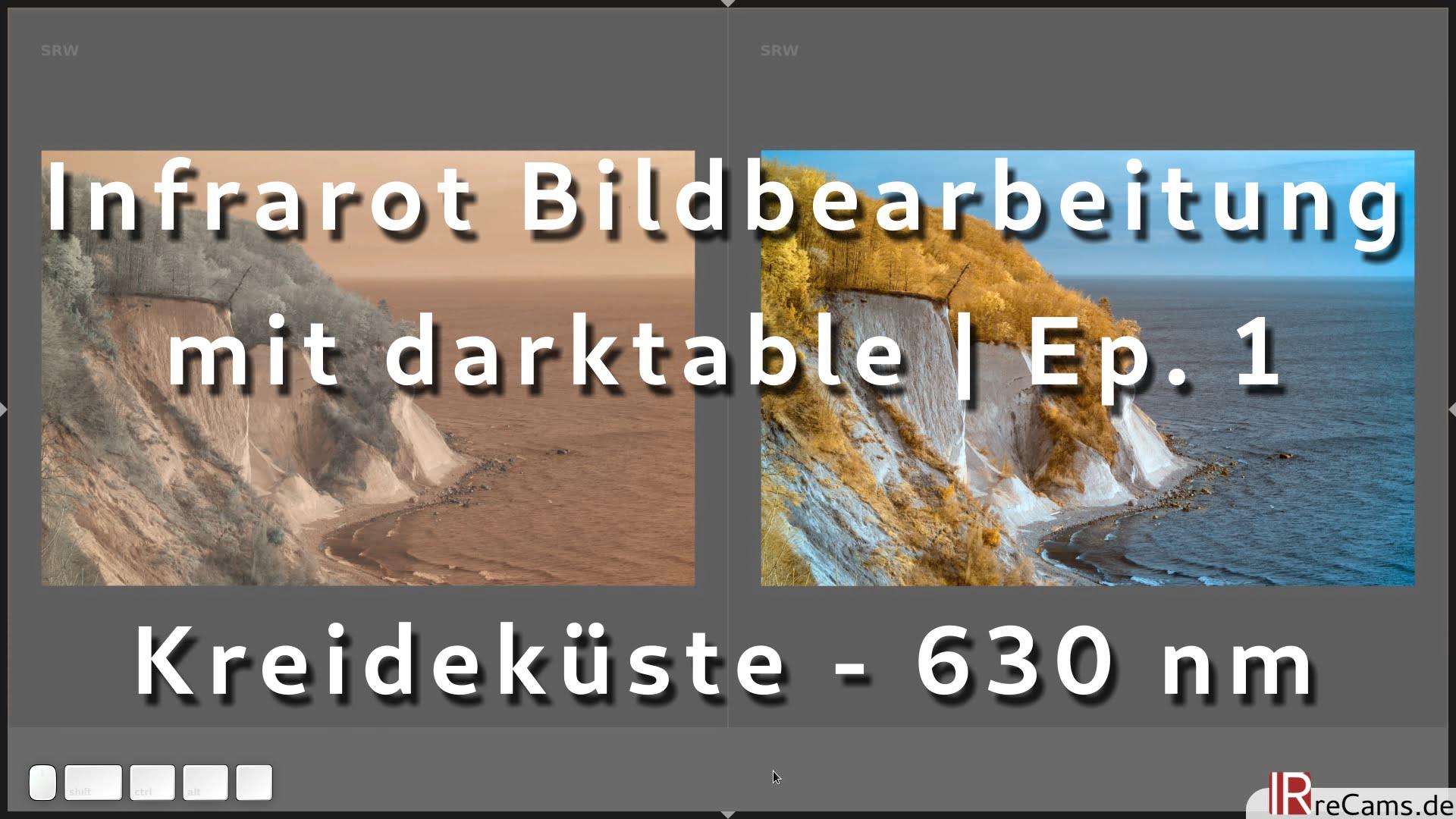 Kreideküste (630 nm Farb-IR) - Infrarot Bildbearbeitung mit darktable | Ep. 1