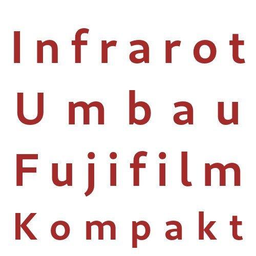 Infrarot Umbau Service Fujifilm Kompakt