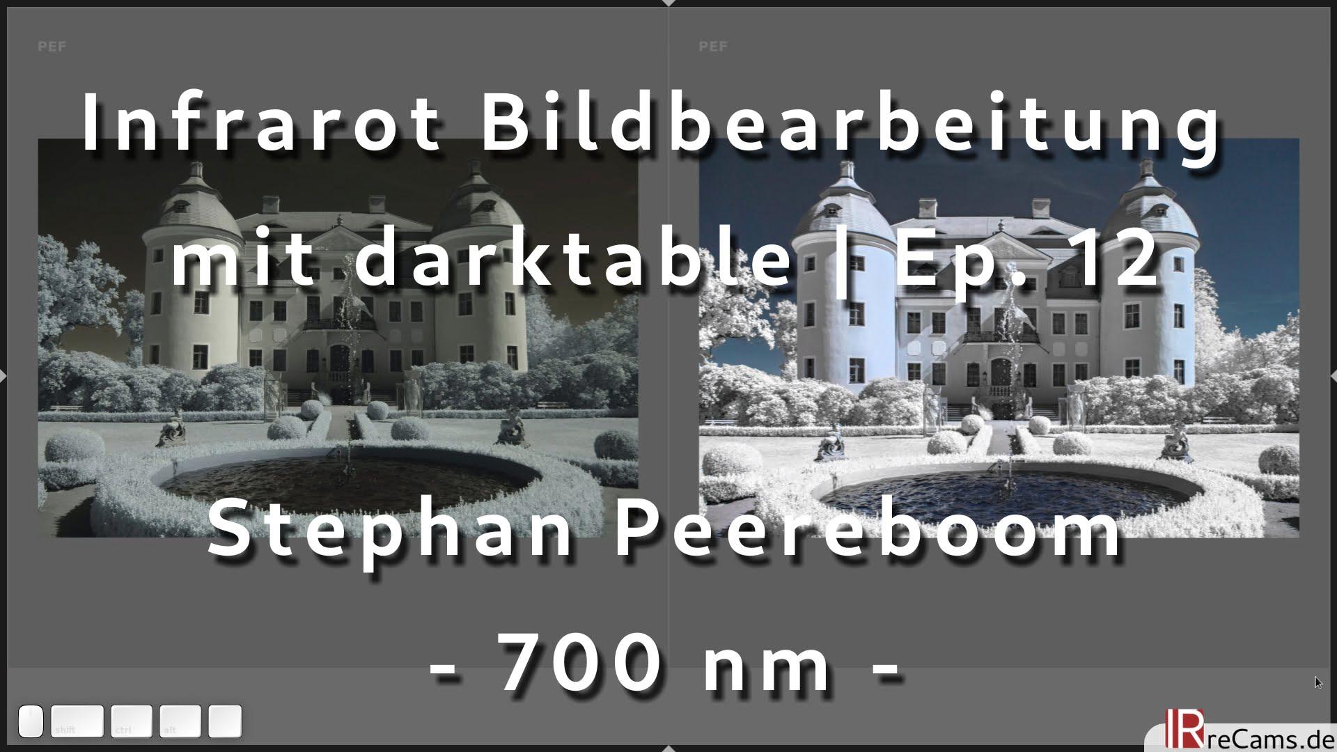 Infrarot Bildbearbeitung mit Darktable Episoede 7 - 700 nm