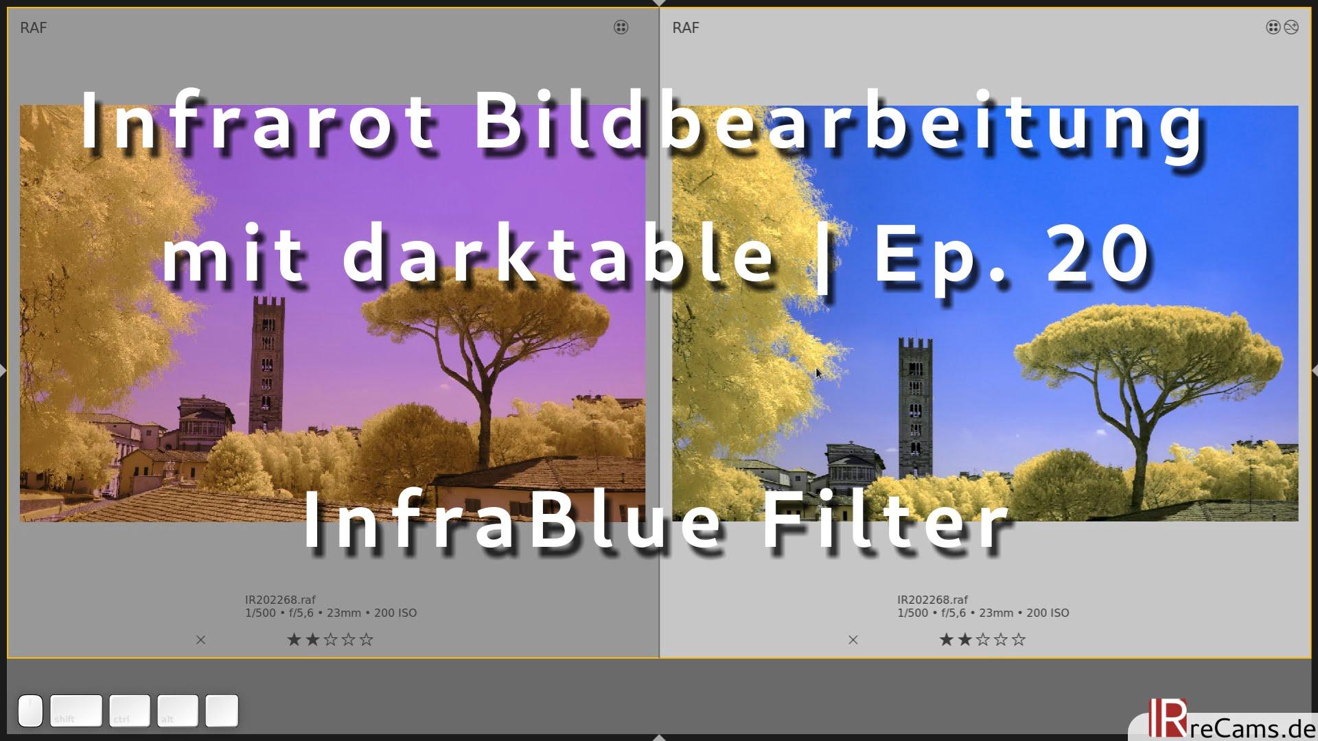 Infrarot Bildbearbeitung mit darktable | Ep. 20