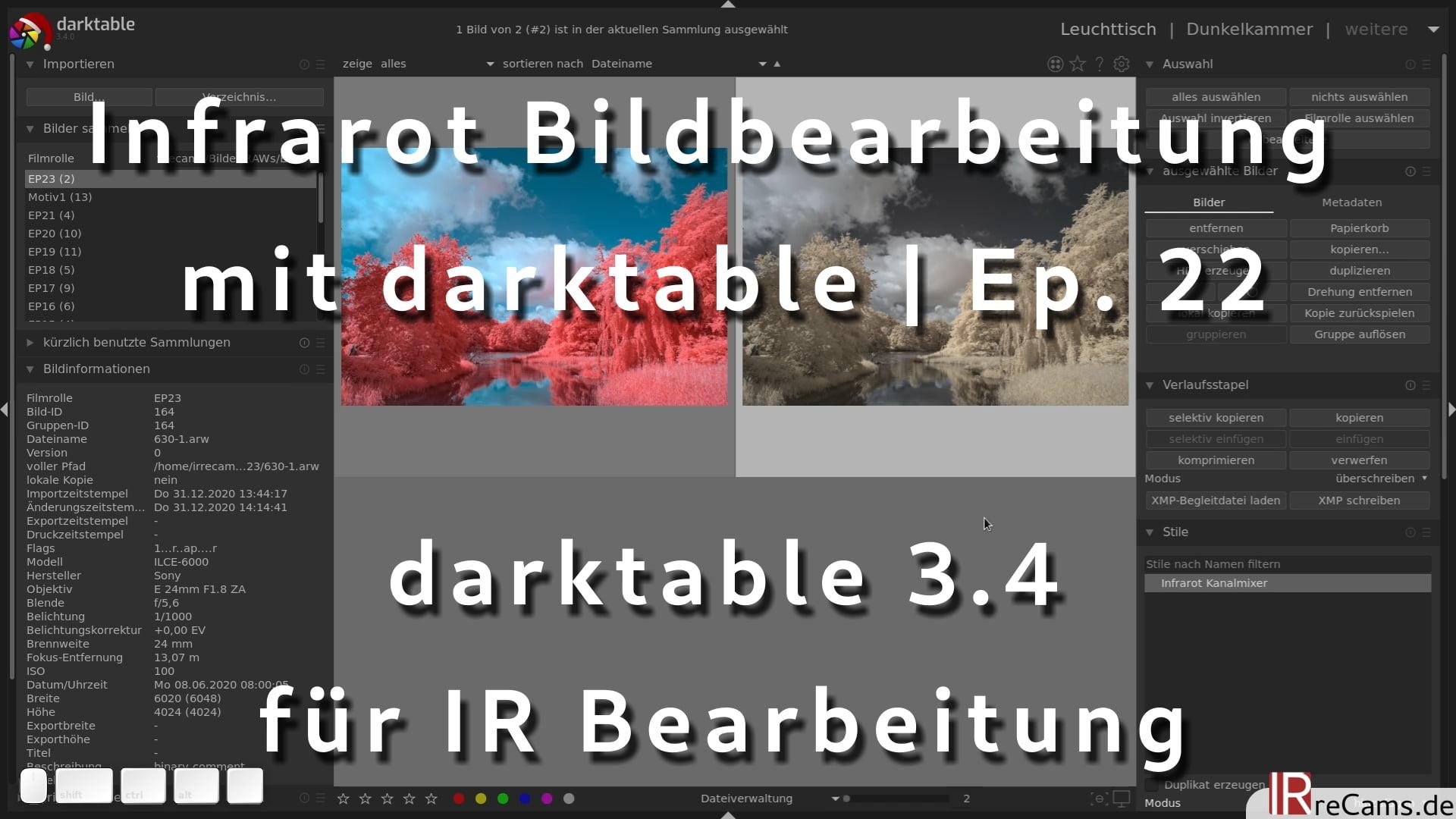 Infrarot Bildbearbeitung mit darktable 3.4 | Ep. 22