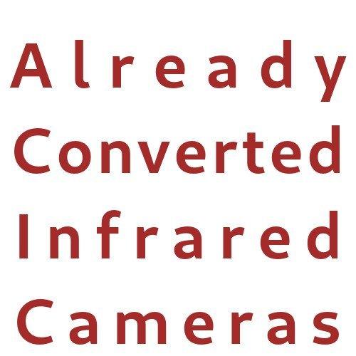 Already Converted Infrared Cameras