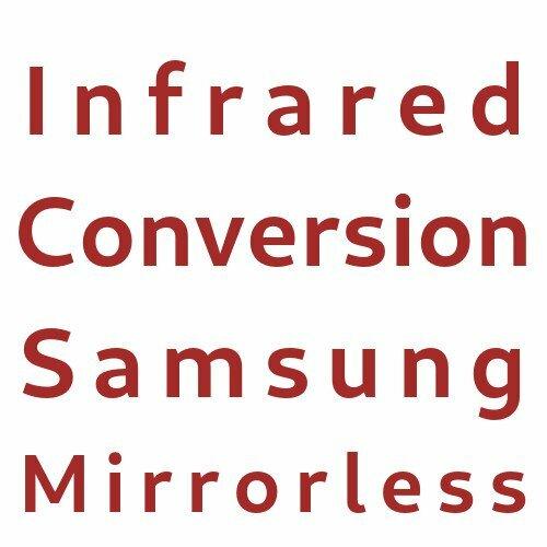 Infrared Conversion Samsung Mirrorless Cameras