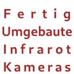 Fertig umgebaute Infrarot Kameras