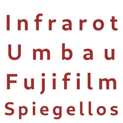 Infrarot Umbau Service Fujifilm Spiegellos
