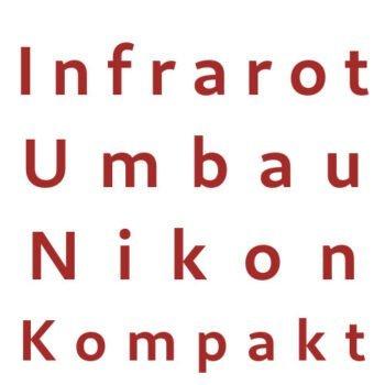 Infrarot Umbau Service Nikon Kompakt