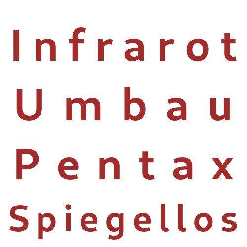 Infrarot Umbau Service Pentax Spiegellos