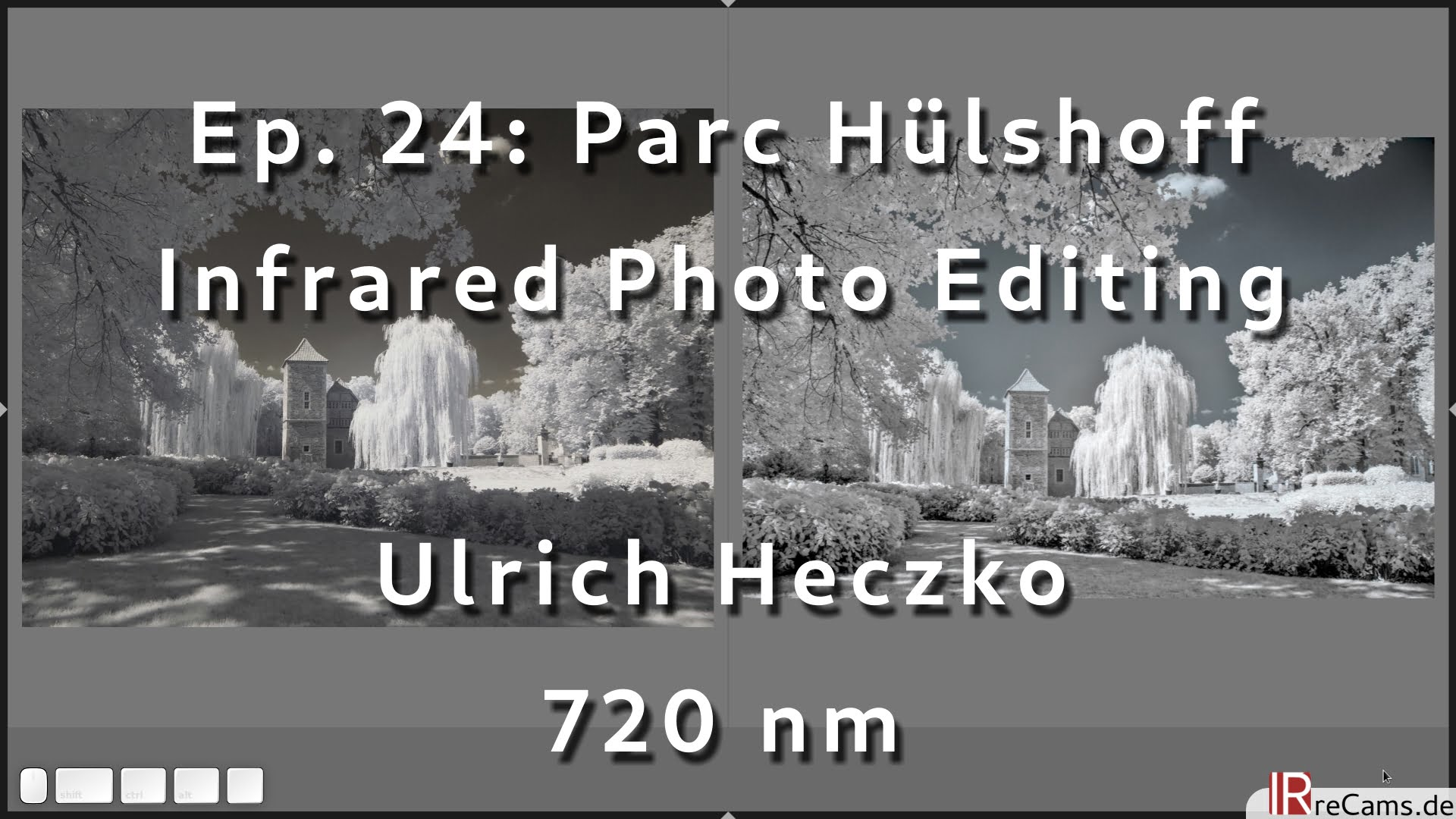 Ep. 24: Parc Hülshoff | Infrared Photo Editing