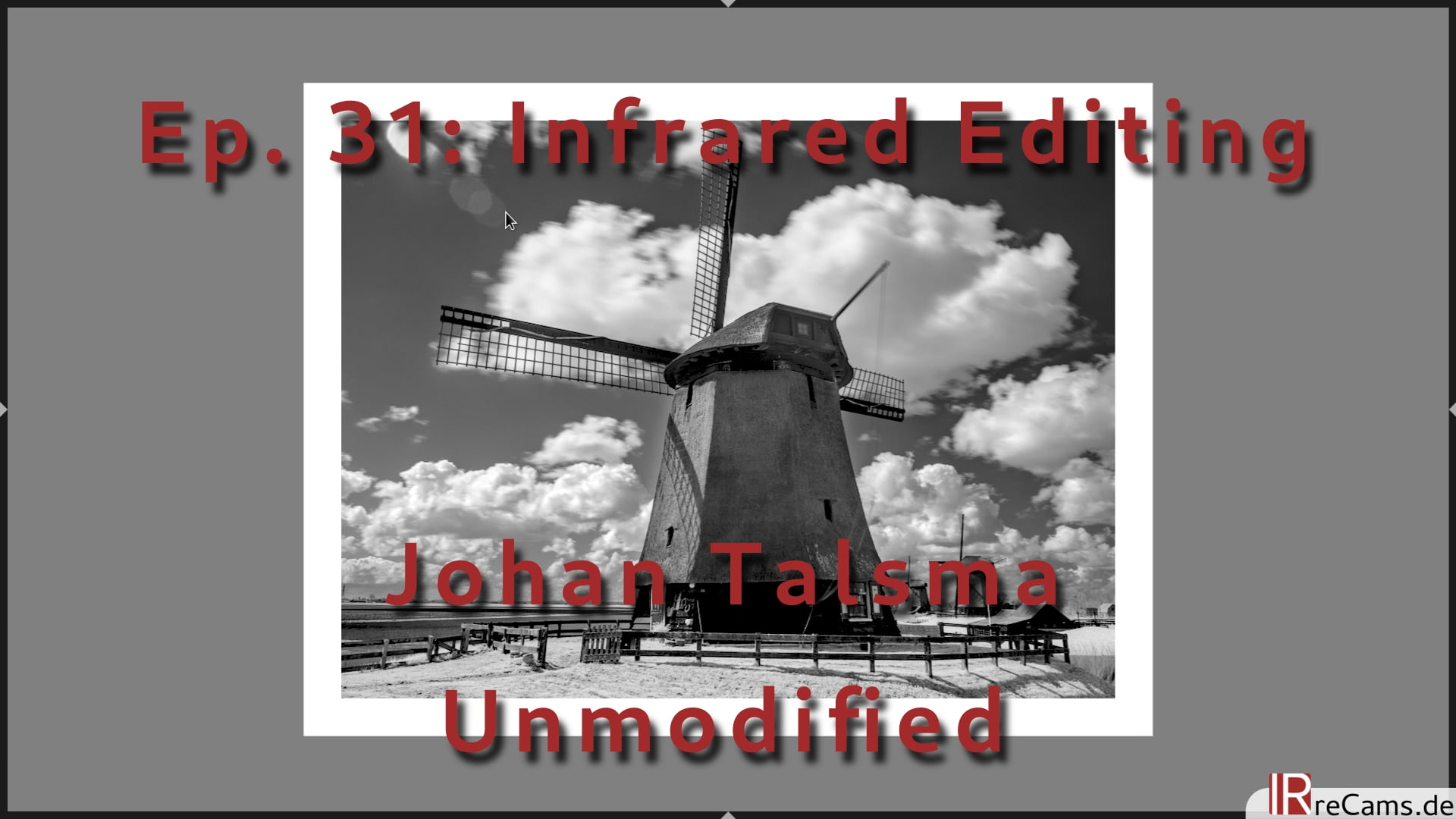 Ep. 31: Infrared Editing without Camera Conversion