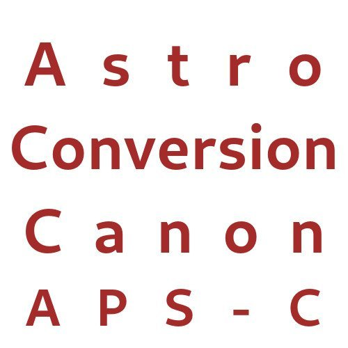 Astro Conversion Canon APS-C