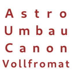 Astro Umbau Canon Vollformat