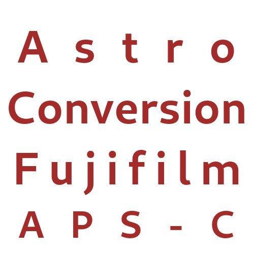 Astro Conversion Fujifilm APS-C