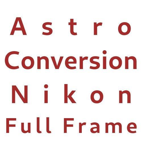 Astro Conversion Nikon Full Frame