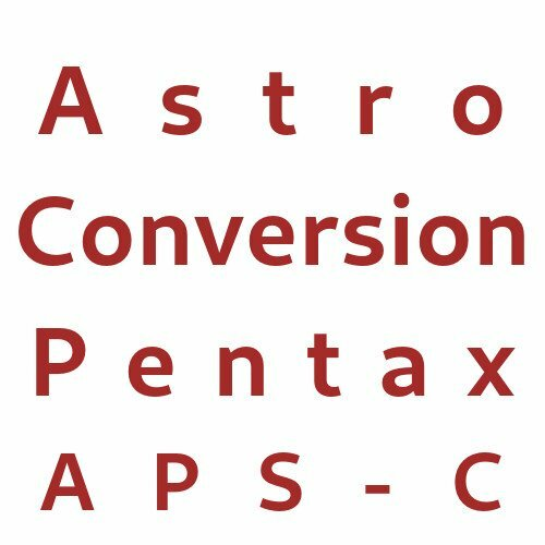 Astro Conversion Pentax APS-C