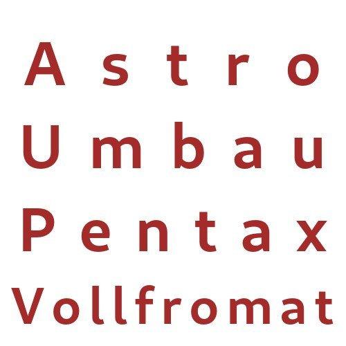 Astro Umbau Pentax APS-C