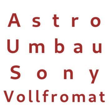 Astro Umbau Sony Vollformat