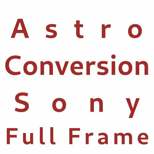 Astro Conversion Sony Full Frame