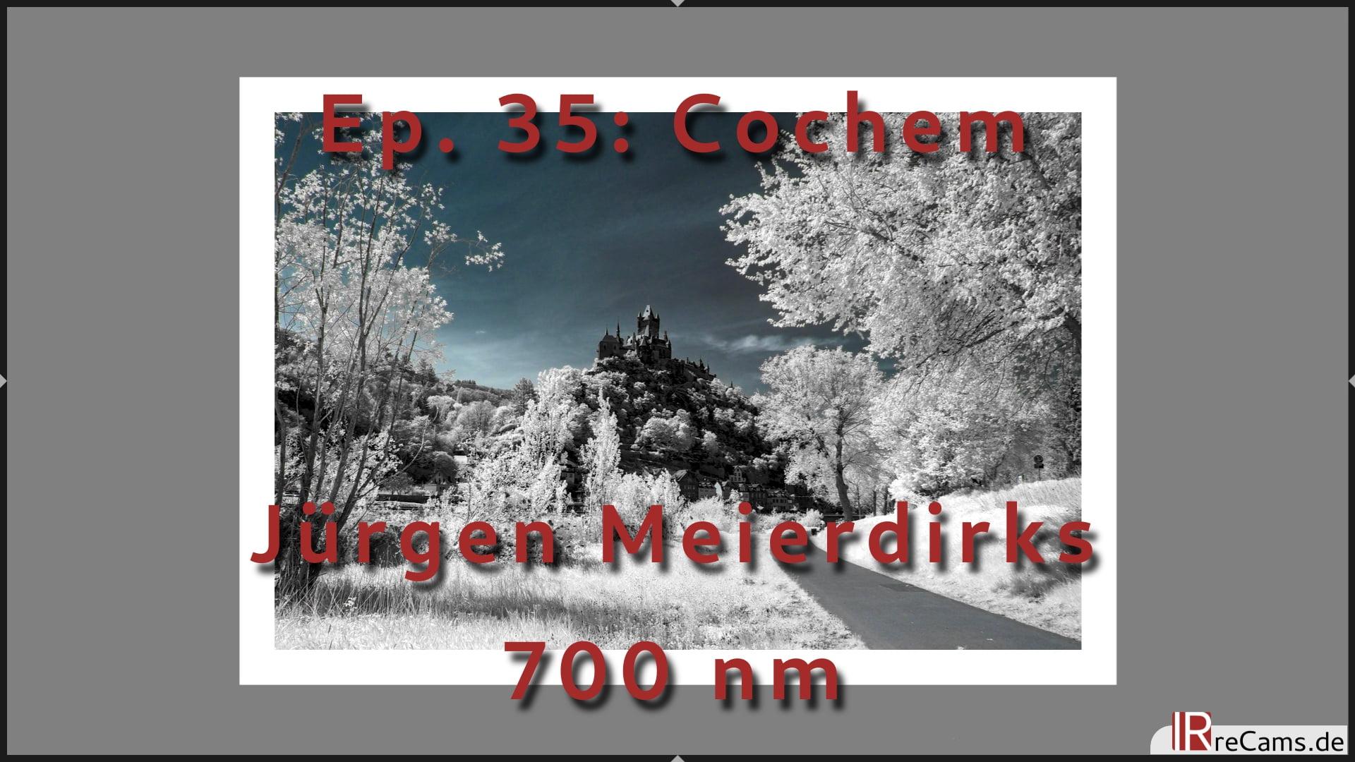 Ep. 35: Cochem in Infrarot - Bildbearbeitung mit nur einer JPEG Datei