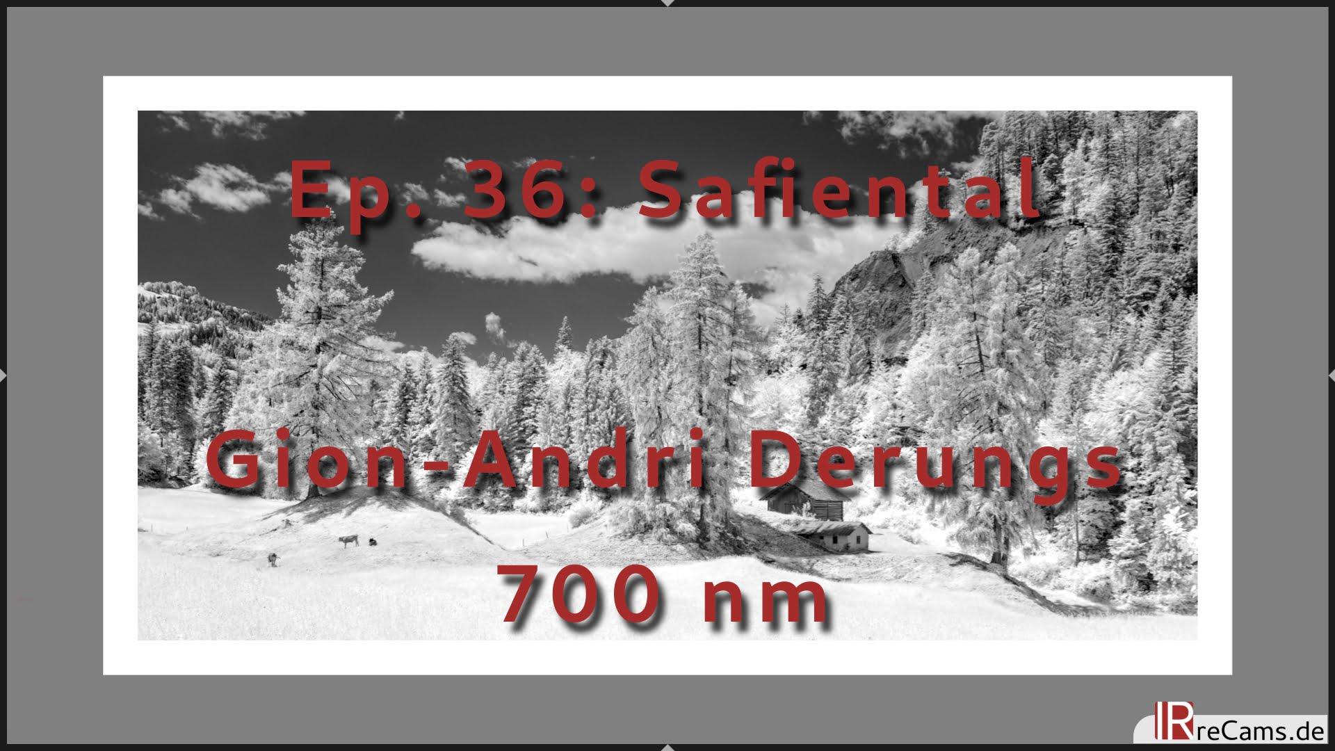 Ep. 36: Safiental in 700 nm Infrarot - Schwarz-Weiß Bildbearbeitung mit darktable